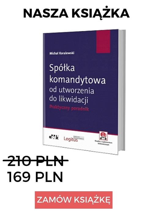 2a5c28f62dcca7 Komplementariusz i komandytariusz - r.pr. M.Koralewski - Klisz i ...